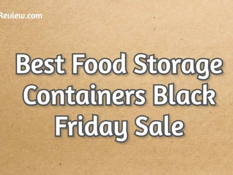 Food_Storage_Containers_Black_Friday