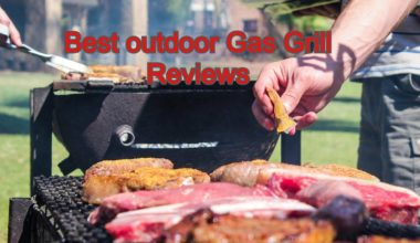 best_outdoor_gas_grill_review